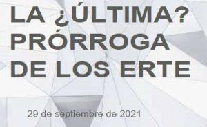 El Real Decreto Ley 18/2021, publicado en el BOE de 29 de septiembre, recoge la prórroga de los ERTE hasta el 28 de febrero de 2022
